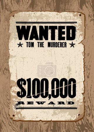 Vector vintage wanted poster and reward poster.