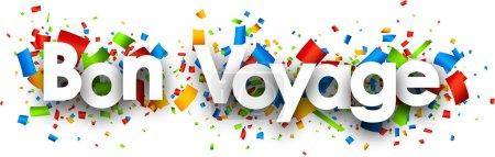 Illustration pour Avoir une belle bannière en papier de voyage avec confettis de couleur, français. Illustration vectorielle . - image libre de droit