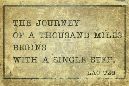 Photo for Journey of a thousand miles - ancient Chinese philosopher Lao Tzu quote printed on grunge vintage cardboar - Royalty Free Image