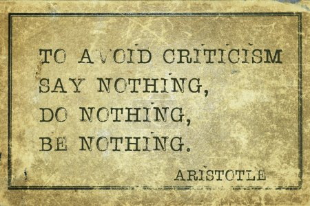 Photo for To avoid criticism say nothing - ancient Greek philosopher Aristotle quote printed on grunge vintage cardboard - Royalty Free Image