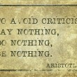 To avoid criticism say nothing - ancient Greek phi...