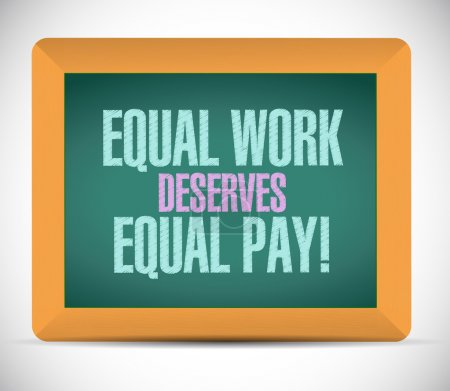 Photo pour Equal work deserves equal pay board sign illustration design - image libre de droit