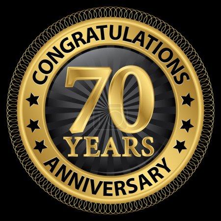Illustration pour 70 ans anniversaire félicitations label or avec ruban, illustration vectorielle - image libre de droit