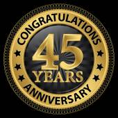 45 years anniversary congratulations gold label with ribbon vec