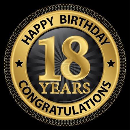 Illustration pour 18 ans joyeux anniversaire félicitations étiquette d'or, illustration vectorielle - image libre de droit