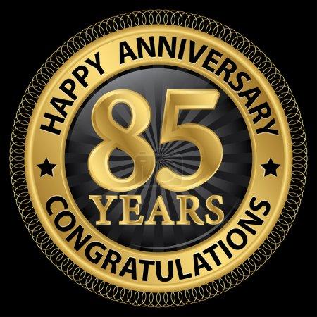 Illustration pour 85 ans joyeux anniversaire félicitations label or avec ruban, illustration vectorielle - image libre de droit