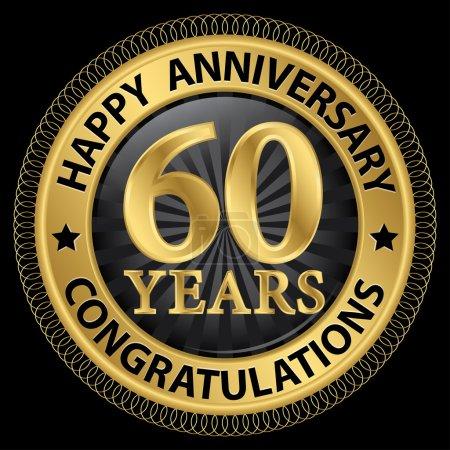 Illustration pour 60 ans joyeux anniversaire félicitations label or avec ruban, illustration vectorielle - image libre de droit