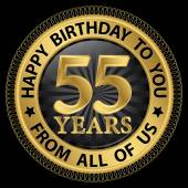 55 years happy birthday to you from all of us gold labelvector