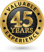 45 years valuable experience gold label vector illustration