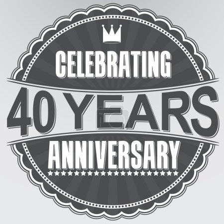 Celebrating 40 years anniversary retro label, vector illustratio