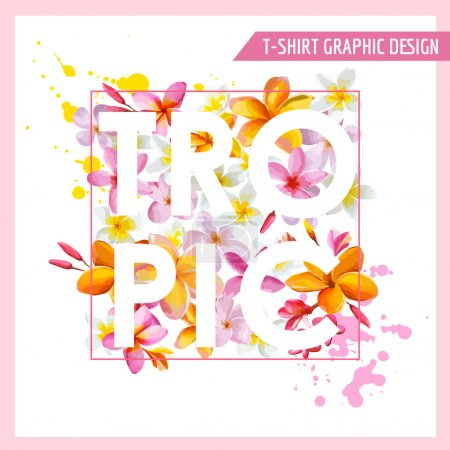 Illustration for Tropical Flowers Graphic Design - for t-shirt, fashion, prints - in vector - Royalty Free Image