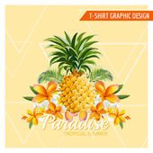 Tropical Flowers and Pineapple Graphic Design - for t-shirt fashion