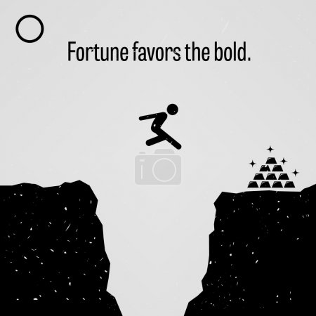 Illustration for A motivational and inspirational poster representing the proverb sayings, Fortune Favors the Bold with simple human pictogram. - Royalty Free Image