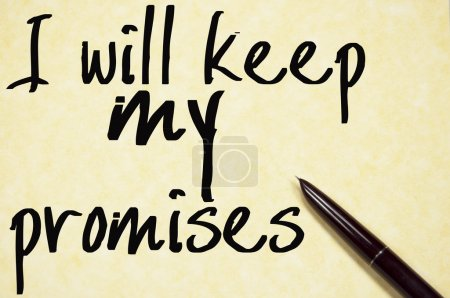 I will keep my promises text write on paper