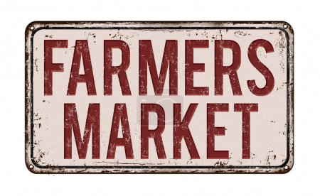Illustration for Farmers market on white vintage rusty metal sign on a white background, vector illustration - Royalty Free Image
