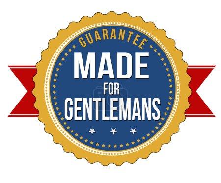 Illustration for Made for gentlemans label or seal on white background, vector illustration - Royalty Free Image