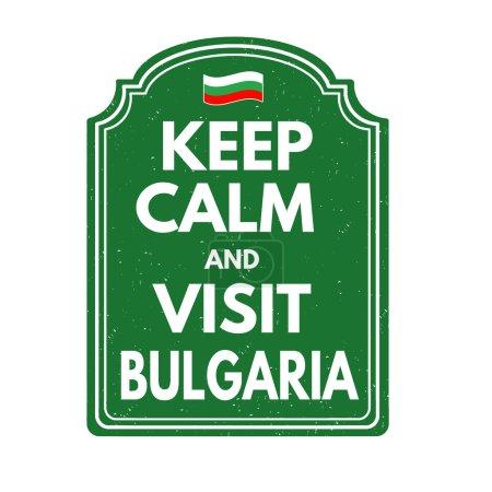 Keep calm and visit  Bulgaria