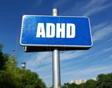 signboard with ADHD inscription
