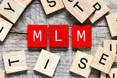 Wooden letters spelling MLM