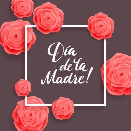 Illustration pour Bonne fête des mères carte de vœux espagnole. Fleurs roses . - image libre de droit