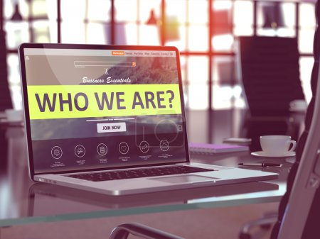 Photo for Who We Are Concept Closeup on Laptop Screen in Modern Office Workplace. Toned Image with Selective Focus. 3d Rendering. - Royalty Free Image