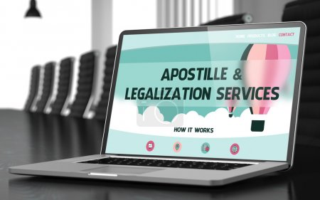 Apostille and Legalization Services Concept on Laptop Screen.