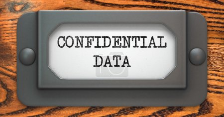 Confidential Data Concept on Label Holder.