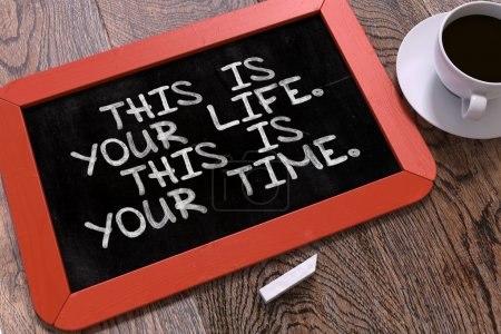 Photo pour This is Your Life. This is Your Time. Hand Drawn Motivational Quote on Small Red Chalkboard. Business Background. Top View - image libre de droit