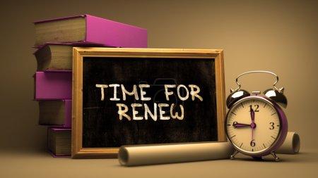Handwritten Time for Renew on a Chalkboard.