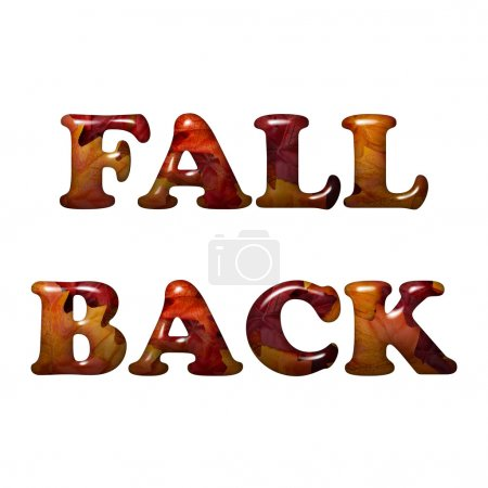 Fall Back Time Change, Words Fall Back in 3D lette...