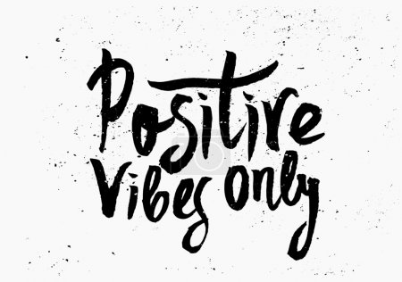 "Illustration for Hand lettered text ""Positive Vibes Only"" in black and white. Inspirational poster, print, clothing design. - Royalty Free Image"