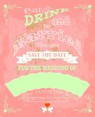 Eat drink and be married invitation or wedding card vector illustration