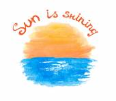 Lettering calligraphic phrase SUN IS SHINING sun over the water