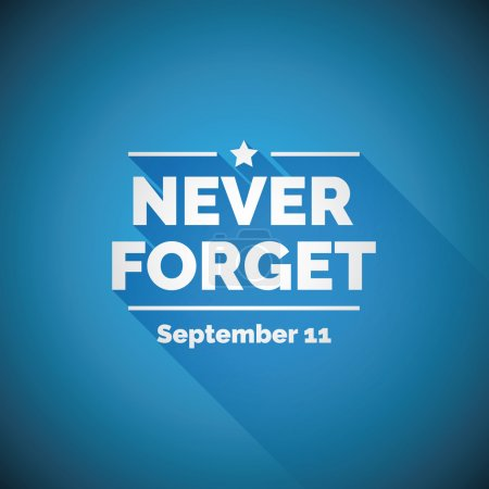 Never forget 9/11 concept - united we stand