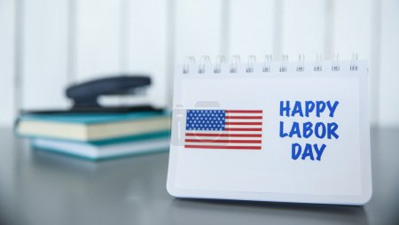 Notebook with printed text HAPPY LABOR DAY