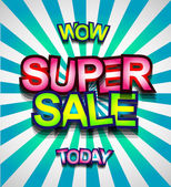 Super Sale Today background for your promotional posters advertising shopping flyers discount banners clearence sales event seasonal promotions and so on