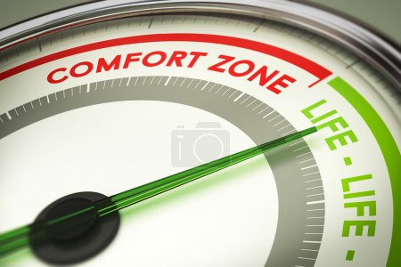 Break Out of Your Comfort Zone, Life Change