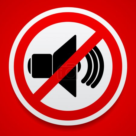 Speaker with prohibition sign.