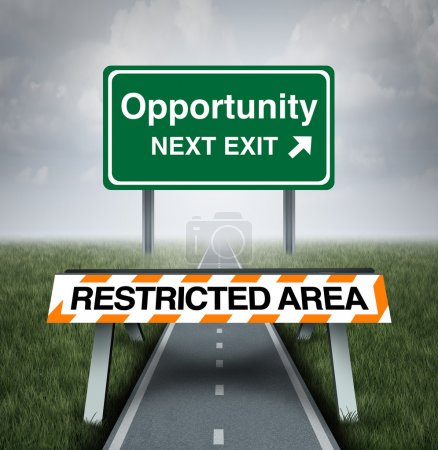 Photo for Restricted opportunity concept and business road block symbol as a barrier with text barring entrance to a road with a sign for opportunities as a metaphor for discrimination or unfair limited corporate world. - Royalty Free Image