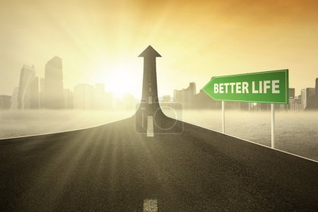 Guidepost with Better Life text