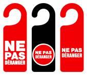 Ne pas deranger do not disturb signs