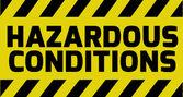 Hazardous Conditions sign