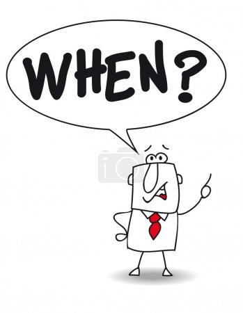 "Illustration for Businessman says ""When?"". At what time is my rendezvous ? - Royalty Free Image"