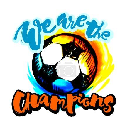 Soccer ball grunge  lettering style motivation poster.