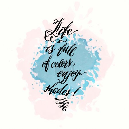 "Calligraphic hand drawn watercolor lettering vector poster.""Life"