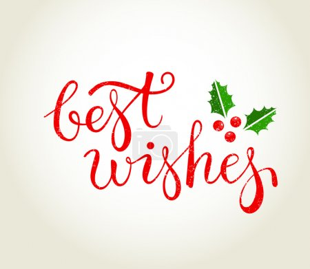 Best Wishes text with holly leaves - Christmas greeting card.