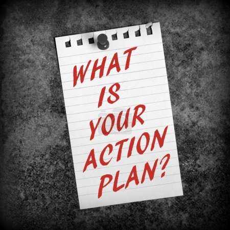 What Is Your Action Plan?
