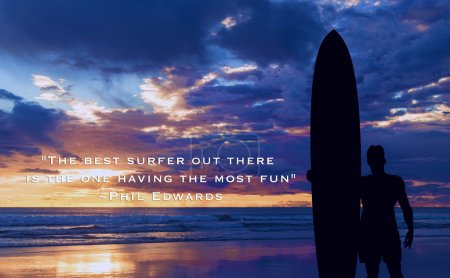 Silhouette of a surfer on the ocean with motivational words