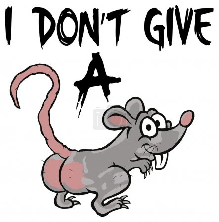 i don't give a rat