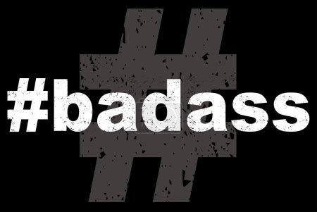 Badass text on black background...